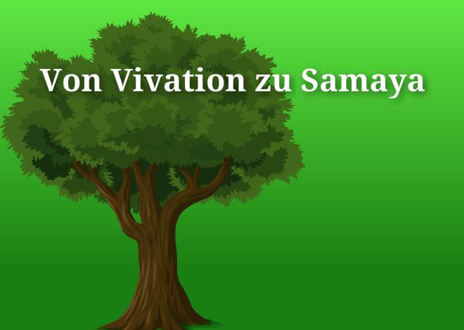 Von Vivation zu Samaya