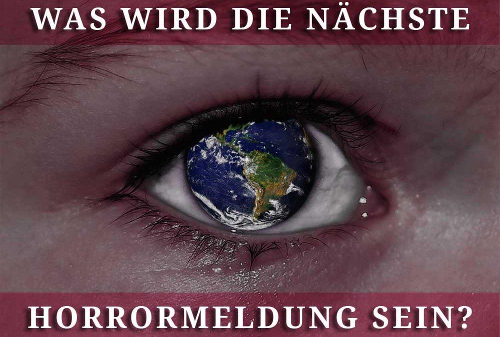 Die Welt ist krank (1) – und wir sind mitten drin